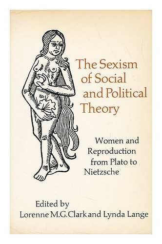 The Sexism of social and political theory: Lorenne M.G. &