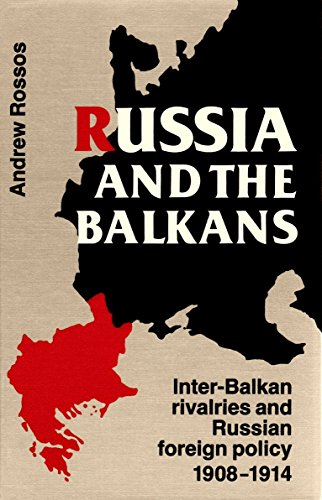 9780802055163: Russia and the Balkans: Inter-Balkan Rivalries and Russian Foreign Policy, 1908-1914