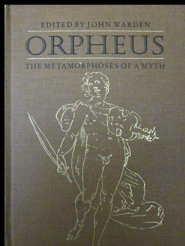 9780802055187: Orpheus: Metamorphosis of a Myth