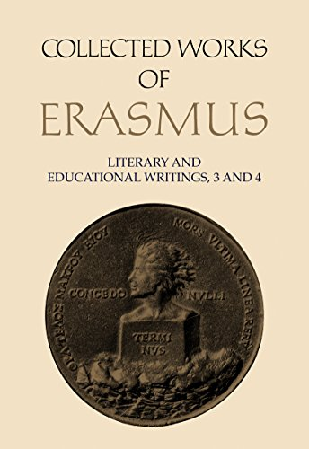 9780802055217: Literary and Educational Writings, 3 and 4: Volume 3: De conscribendis epistolis / Formula / De civilitate. Volume 4: De pueris instituendis / De recta pronuntiatione (Collected Works of Erasmus)
