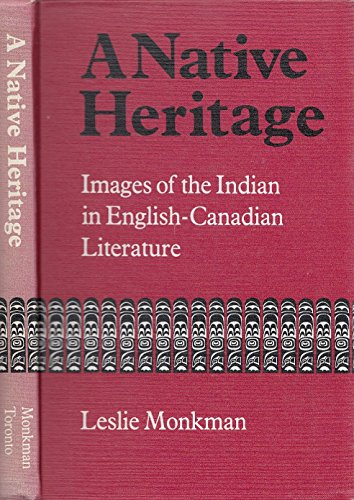 Native Heritage: Images of the Indian in: Monkman, Leslie