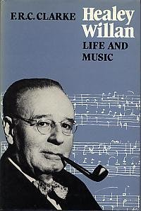 9780802055491: Healey Willan: Life and Music