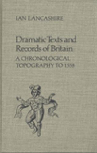 9780802055927: Dramatic Texts and Records of Britain: A Chronological Topography (Studies in Early English Drama)