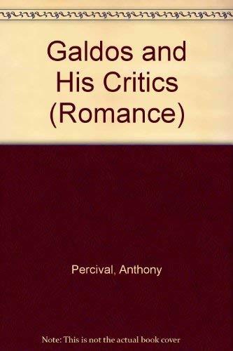 9780802056016: Galdos and His Critics (University of Toronto Romance Series)