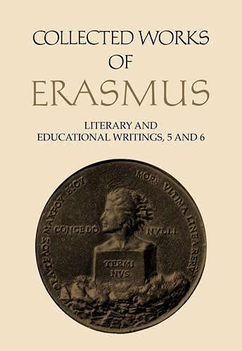 9780802056023: 27/28: Literary and Educational Writings, volume 27 and volume 28: 5: Panegyricus / Moria / Julius exclusus / Institutio principis christiani . ... 6: Ciceronianus (Collected Works of Erasmus)