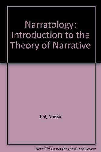 9780802056733: Narratology: Introduction to the Theory of Narrative