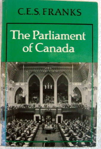 9780802057358: Parliament of Canada