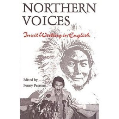 Northern Voices: Inuit Writing in English