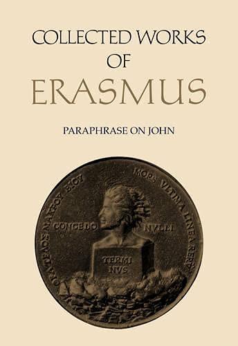 9780802058591: Paraphrase on John (Collected Works of Erasmus)