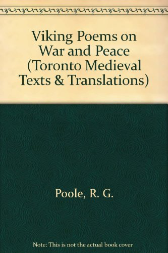 9780802058676: Viking Poems on War and Peace: A Study in Skaldic Narrative (TORONTO MEDIEVAL TEXTS AND TRANSLATIONS)
