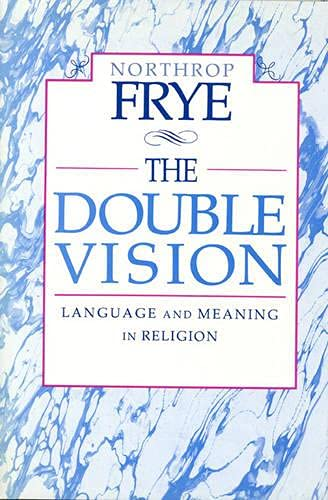9780802059253: The Double Vision: Language and Meaning in Religion