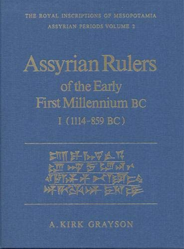 9780802059659: Assyrian Rulers of the Early First Millennium BC I (1114-859 BC) (Chaucer Bibliographies) (v. 1)