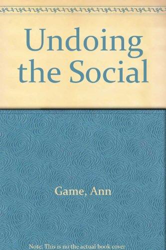 9780802059703: Undoing the Social: Towards a Deconstructive Sociology