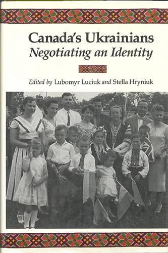 9780802059789: Canada's Ukrainians: Negotiating an Identity