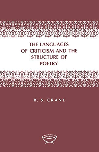 9780802060242: The Languages of Criticism and the Structure of Poetry (The Alexander Lectures)