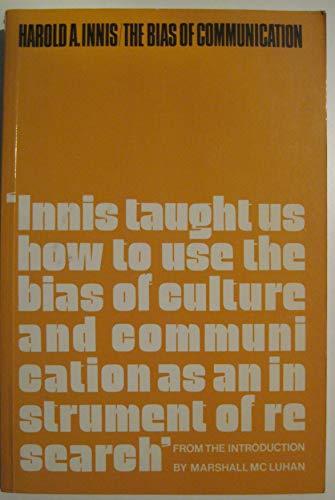 9780802060273: Bias of Communication (Canadian University Paperbacks)