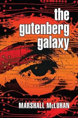 9780802060419: The Gutenberg Galaxy: The Making of Typographic Man
