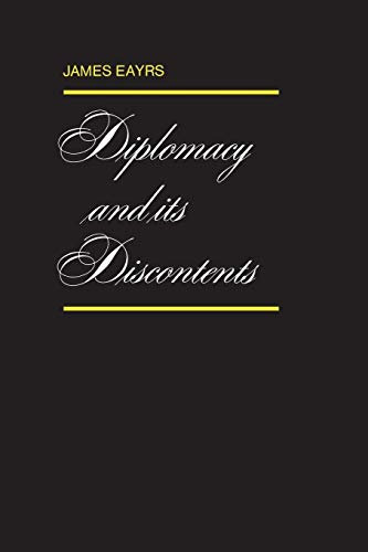 9780802061218: Diplomacy and its Discontents
