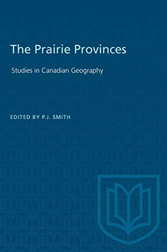 Prairie Provinces (Studies in Canadian Geography)