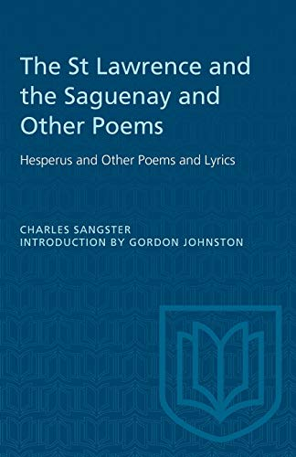 The St Lawrence and the Saguenay and: Sangster, Charles