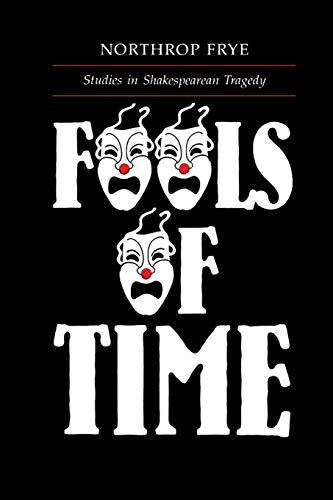 9780802062154: Fools of Time: Studies in Shakespearean Tragedy: Studies in Shakespearian Tragedy (Alexander Lectures)