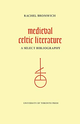 MEDIEVAL CELTIC LITERATURE A Select Bibliography