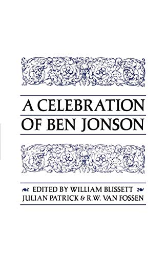 9780802062840: A Celebration of Ben Jonson (Heritage)