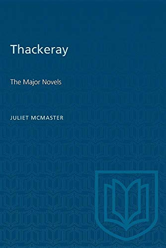 9780802063090: Thackeray: The Major Novels (Canadian University Paperbooks ; 182)