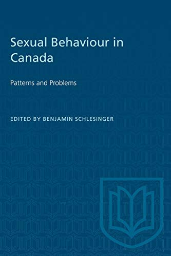 9780802063144: Sexual Behaviour in Canada: Patterns and Problems