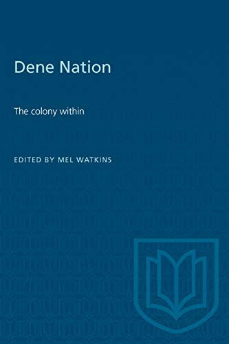 9780802063151: Dene Nation - the  Colony Within
