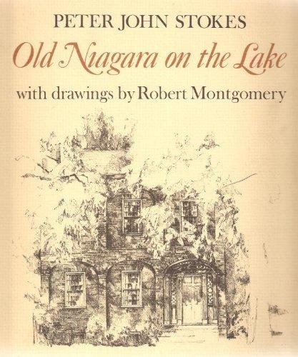 Old Niagara on the Lake: Stokes, Peter J.