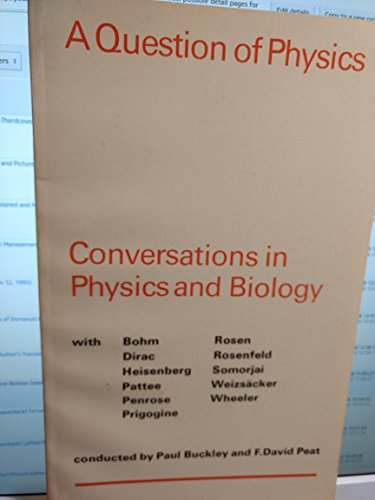 9780802063311: A Question of Physics: Conversations in Physics and Biology