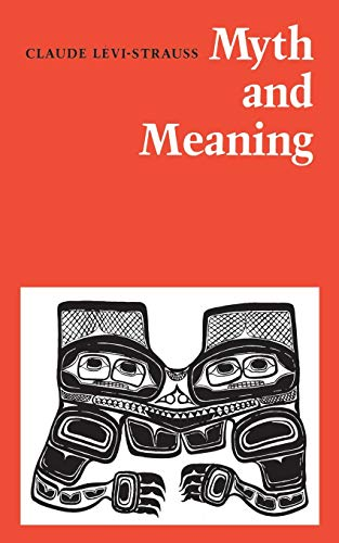 9780802063489: Myth and Meaning (Heritage)