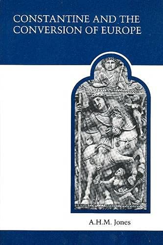 9780802063694: Constantine and the Conversion of Europe (MART: The Medieval Academy Reprints for Teaching)
