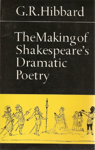 9780802064240: The Making of Shakespeare's Dramatic Poetry