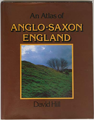 9780802064462: An Atlas of Anglo-Saxon England