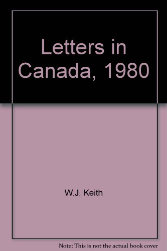 Letters in Canada, 1980: Keith, W.J.