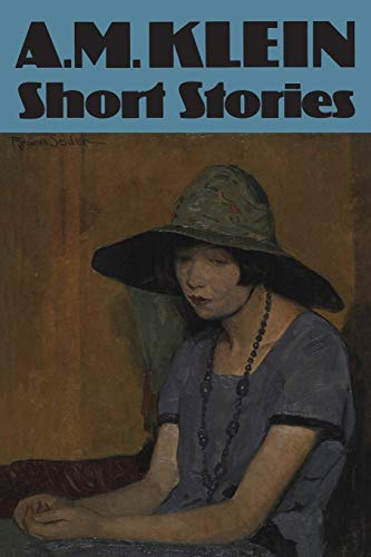 9780802064691: Collected Works of A.M. Klein: Short Stories (Collected Works of A.M. Klein; V. 2)
