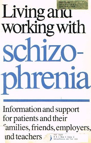 9780802064745: Living and Working With Schizophrenia