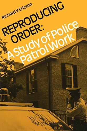 9780802064752: Reproducing Order: A Study of Police Patrol Work (Canadian Studies in Criminology)