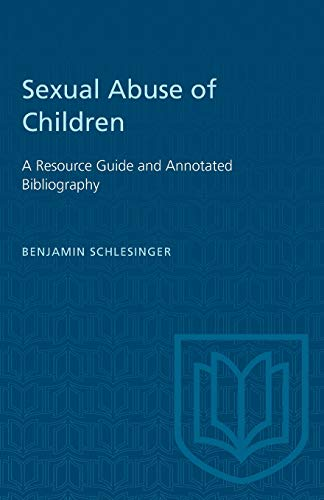 9780802064813: Sexual Abuse of Children: A Resource Guide and Annotated Bibliography (Heritage)