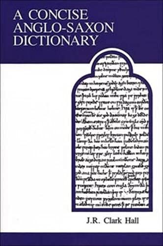 9780802065483: A Concise Anglo-Saxon Dictionary (MART: The Medieval Academy Reprints for Teaching)