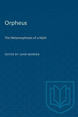 9780802065933: Orpheus: The Metamorphoses of a Myth
