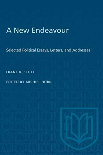 A New Endeavour: Selected Political Essays, Letters, and Addresses