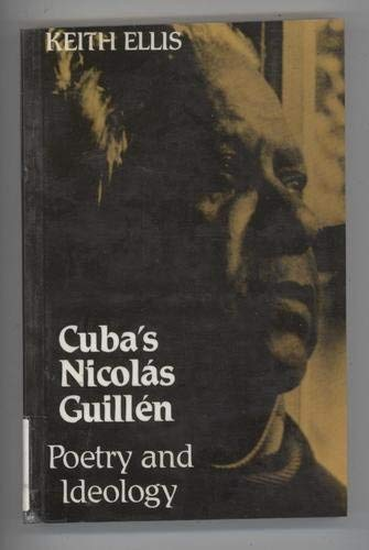 9780802066053: Cuba's Nicolas Guillen: Poetry and Ideology (University of Toronto Romance Series)