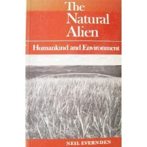 9780802066398: Natural Alien: Humankind and Environment