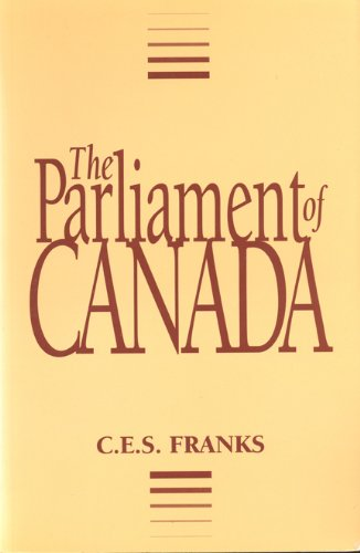 9780802066510: The Parliament of Canada