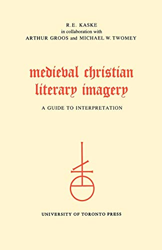 9780802066633: Medieval Christian Literary Imagery: A Guide to Interpretation (Heritage)