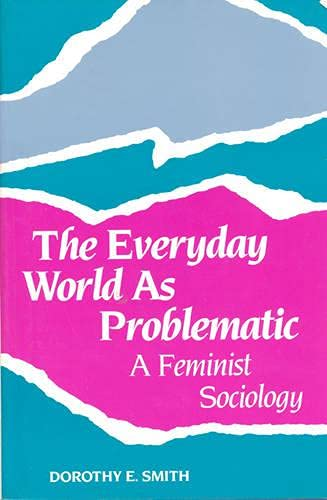 9780802067029: The Everyday World as Problematic Pb