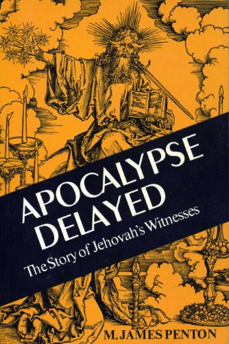 9780802067210: Apocalypse Delayed: The Story of Jehovah's Witnesses